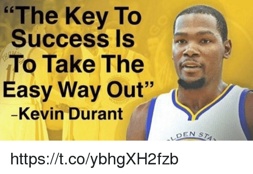 """Kevin Durant, Success, and Hood: """"The Key To  Success Is  To Take The  Easy Way Out""""  Kevin Durant  DEN  s https://t.co/ybhgXH2fzb"""