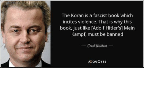 Mein Kampf Quotes | The Koran Is A Fascist Book Which Incites Violence That Is Why This