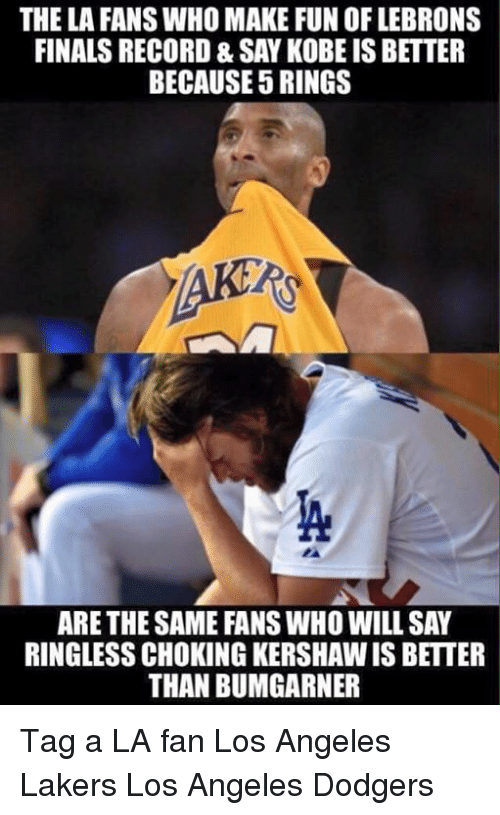 The La Fans Who Make Fun Of Lebrons Finals Record Say Kobe Is