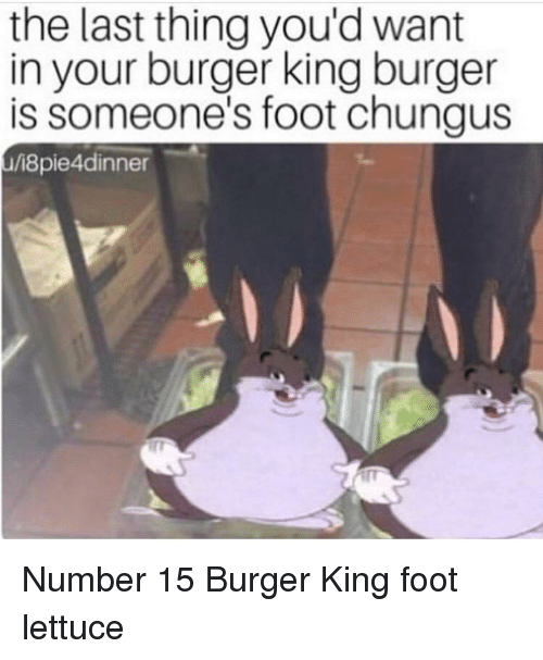 The Last Thing You D Want In Your Burger King Burger Is Someone S