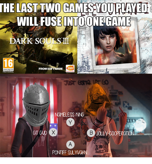 The LAST TWO GAMES YOUPLAYED LL FUSE INTO ONE GAME DARK So