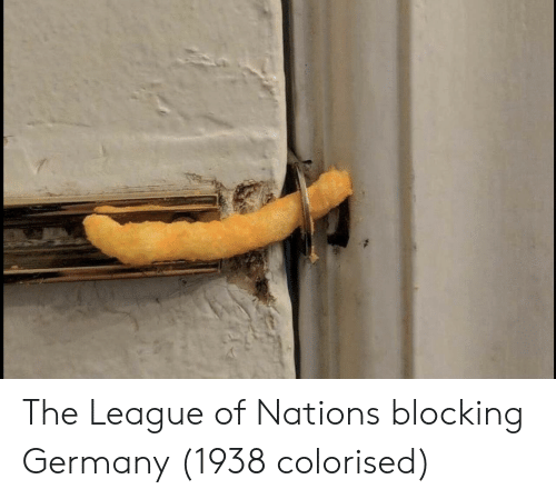Germany, The League, and League: The League of Nations blocking Germany (1938 colorised)