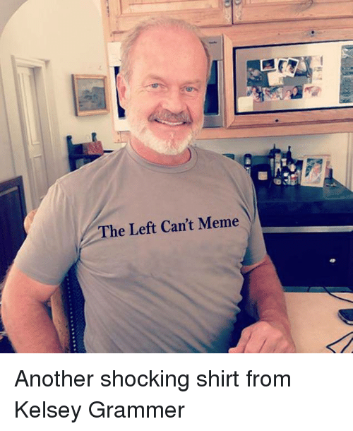 The Left Can't Meme Another Shocking Shirt From Kelsey ...