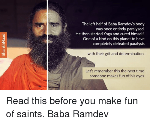 Memes Baba And Planets The Left Half Of Ramdevs Body Was Once