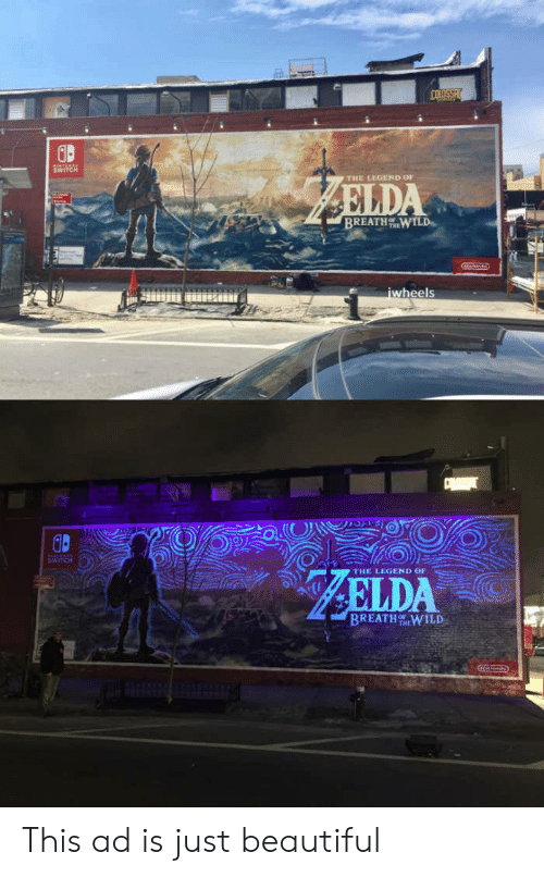 Beautiful, Legend, and Wheels: THE LEGEND or  BREATH %.wrLD  wheels  THE LEGEND OF  BREATHWILD This ad is just beautiful