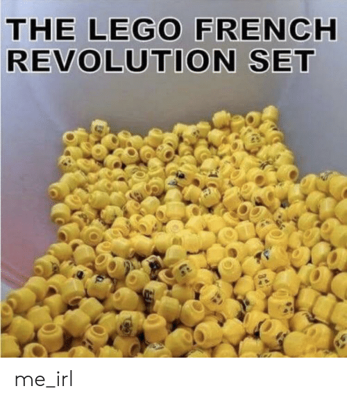 Lego, Revolution, and French: THE LEGO FRENCH  REVOLUTION SET me_irl