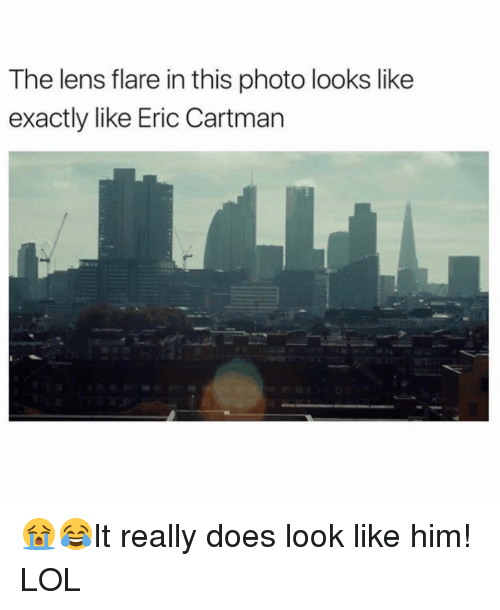 Memes, 🤖, and Len: The lens flare in this photo looks like  exactly like Eric Cartman 😭😂It really does look like him! LOL