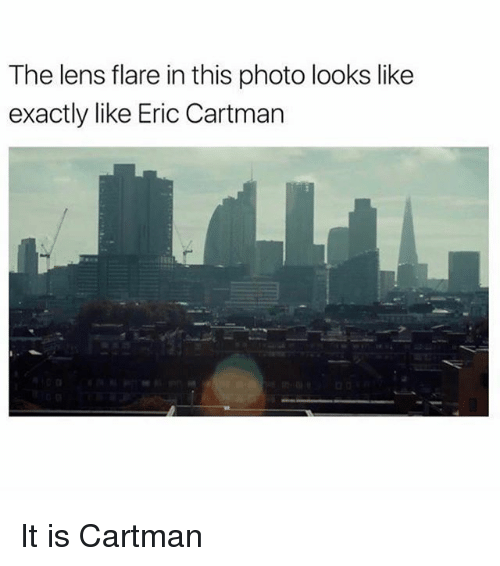 Photos, Photo, and Lens: The lens flare in this photo looks like  exactly like Eric Cartman It is Cartman
