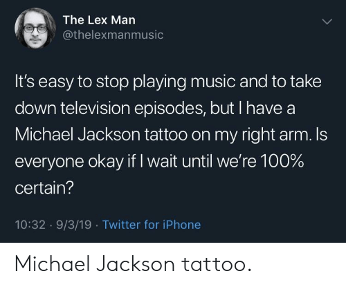 The Lex Man It's Easy to Stop Playing Music and to Take Down