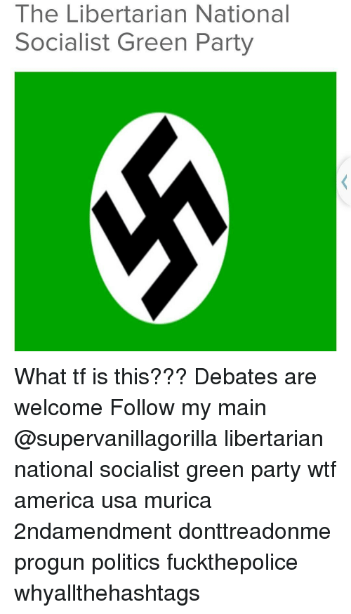 Libertarian national socialist green party