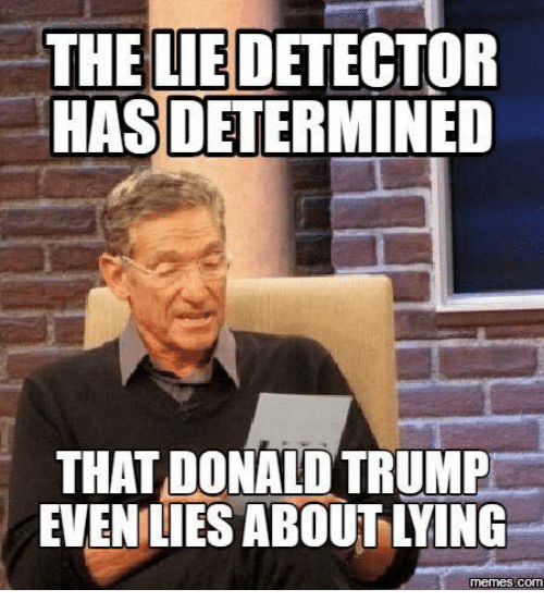 the-lie-detector-hasdetermined-that-dona