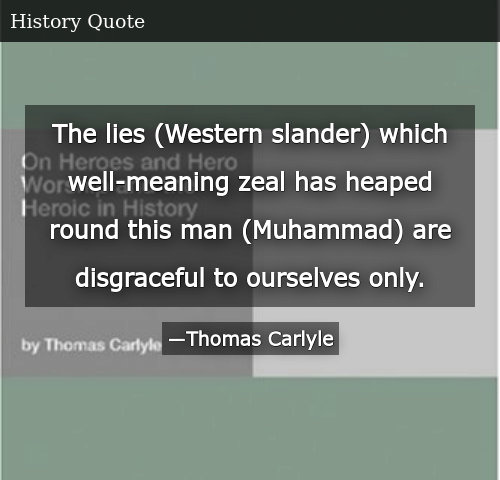 The Lies Western Slander Which Well-Meaning Zeal Has Heaped