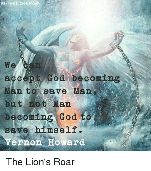 the-lions-roar-accept-god-becoming-man-t