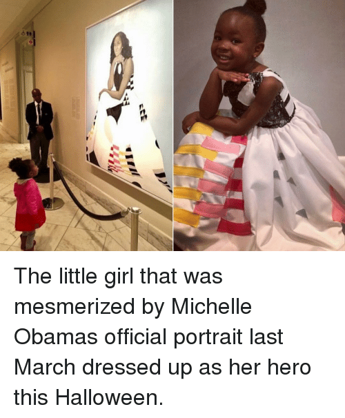 Halloween, Michelle Obama, and Obama: The little girl that was mesmerized by Michelle Obamas official portrait last March dressed up as her hero this Halloween.