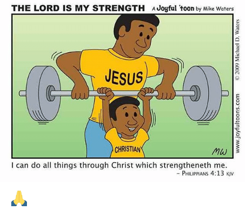 The Lord Is My Strength Joyful Toon By Mike Waters Jesus Christian