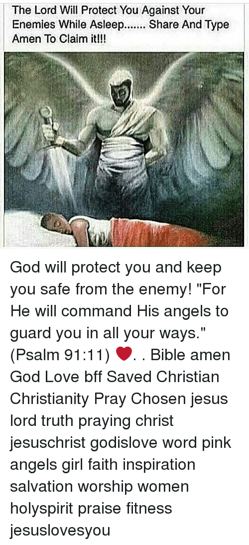 The Lord Will Protect You Against Your Enemies While Asleep