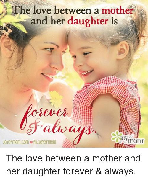 The Love Between A Mother And Her Daughter Is Joyof Momcom Ofbnoyo