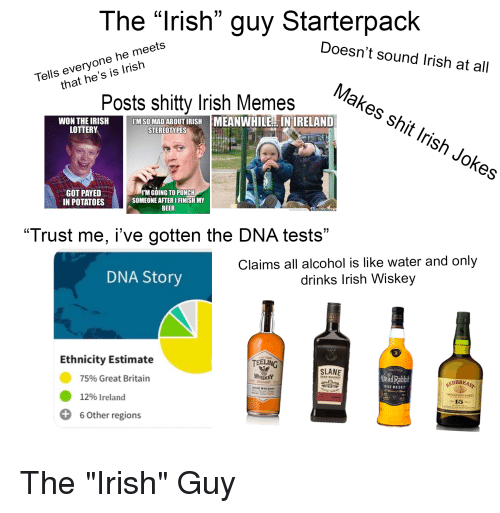 The Lrish Guy Starterpack Tells Everyone He Meets That Hes Is Irish