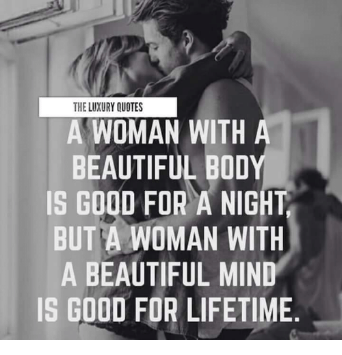 The Luxury Quotes A Woman With A Beautiful Boo Is Good For A Night