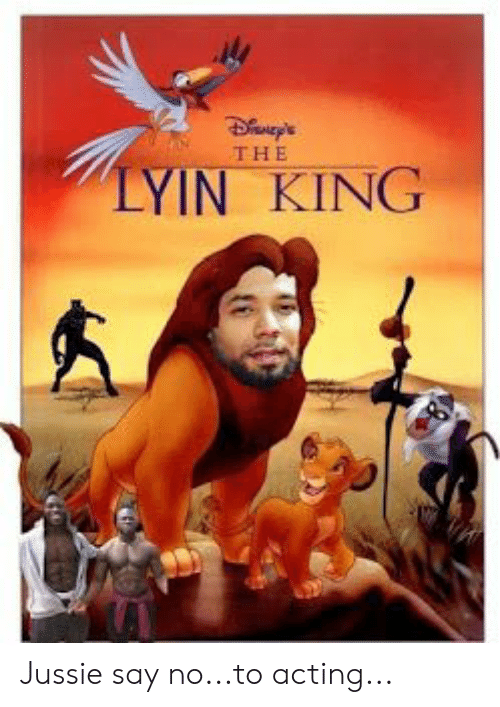 Acting, King, and  No: THE  LYIN KING Jussie say no...to acting...