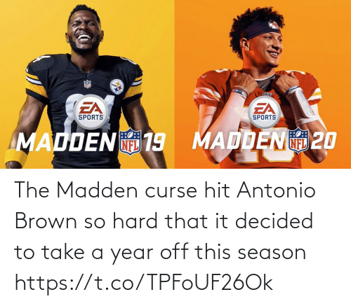 Football, Nfl, and Sports: The Madden curse hit Antonio Brown so hard that it decided to take a year off this season https://t.co/TPFoUF26Ok