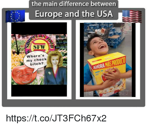 c82d1c863af The Main Difference Between Europe and the USA Where s My Check ...