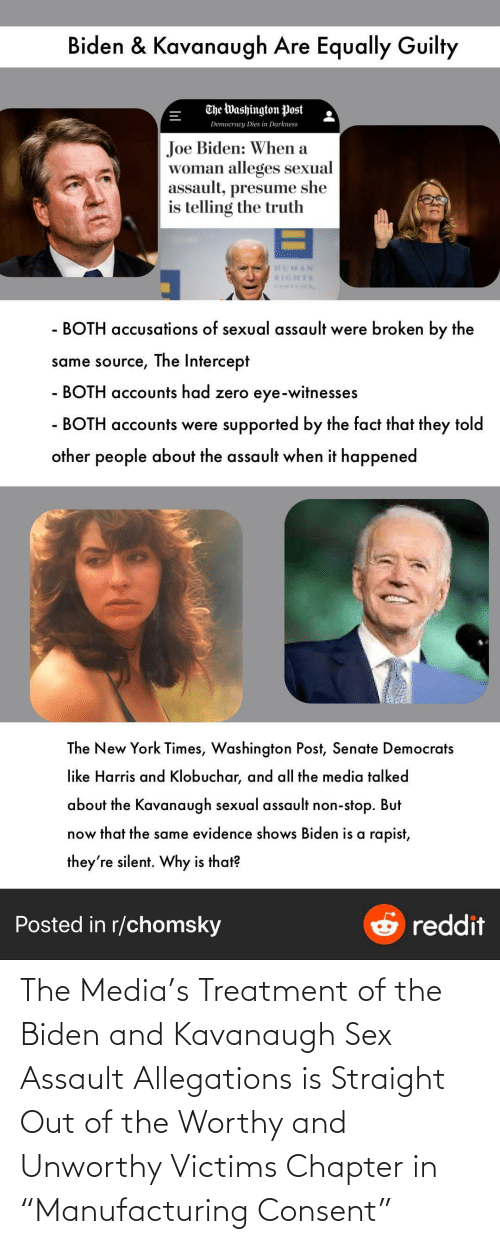 "Sex, Media, and Biden: The Media's Treatment of the Biden and Kavanaugh Sex Assault Allegations is Straight Out of the Worthy and Unworthy Victims Chapter in ""Manufacturing Consent"""