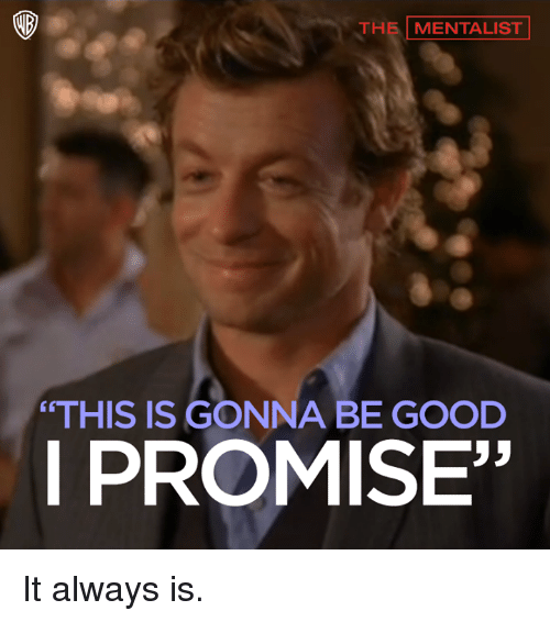 the-mentalist-this-is-gonna-be-good-i-pr