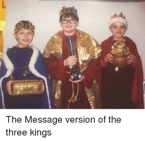 Three Kings And Three Kings Meme On Meme