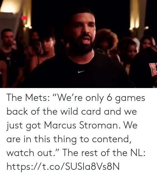 """Sports, Watch Out, and Games: The Mets: """"We're only 6 games back of the wild card and we just got Marcus Stroman. We are in this thing to contend, watch out.""""  The rest of the NL: https://t.co/SUSIa8Vs8N"""