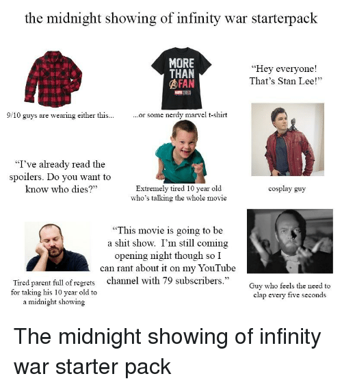 e7e85187dc1d The Midnight Showing of Infinity War Starterpack MORE THAN AFAN Hey ...