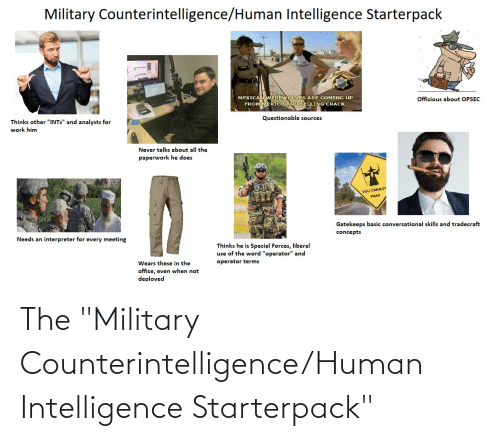 """Starter Packs, Military, and Human: The """"Military Counterintelligence/Human Intelligence Starterpack"""""""