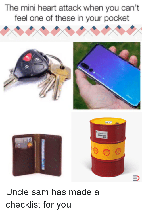 Heart, Dank Memes, and Heart Attack: The mini heart attack when you can't  feel one of these in your pocket