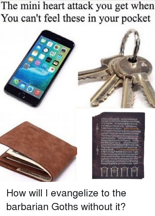 Heart, Goths, and How: The mini heart attack you get when  You can't feel these in your pocket