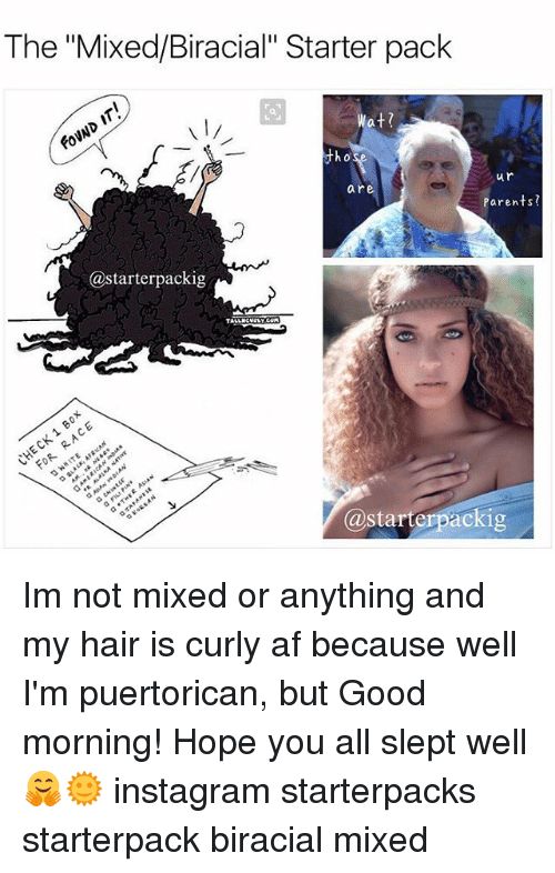The Mixedbiracial Starter Pack Wat Found Ur Are Parents Packig