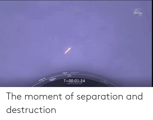 Moment, Destruction, and  Separation: The moment of separation and destruction