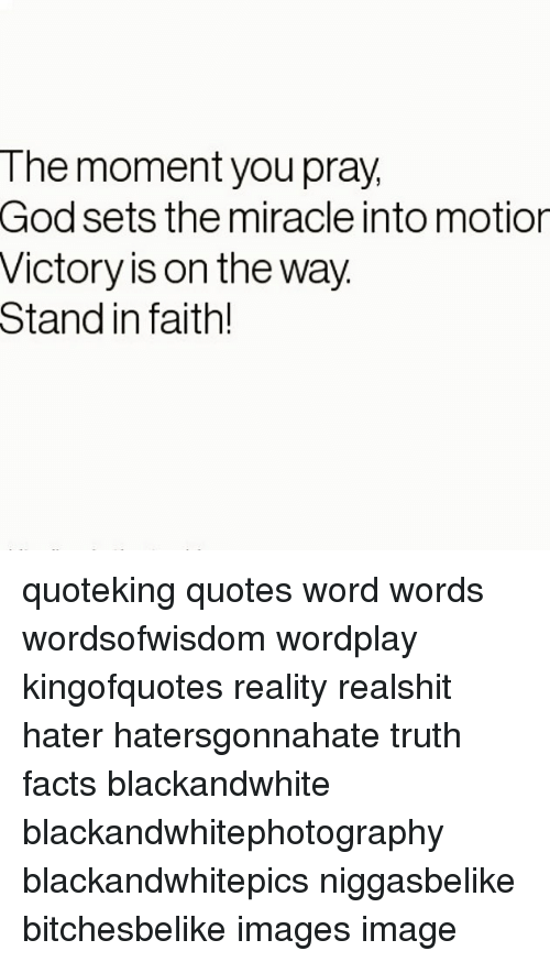 The Moment You Pray God Sets the Miracle Into Motion Victory ...