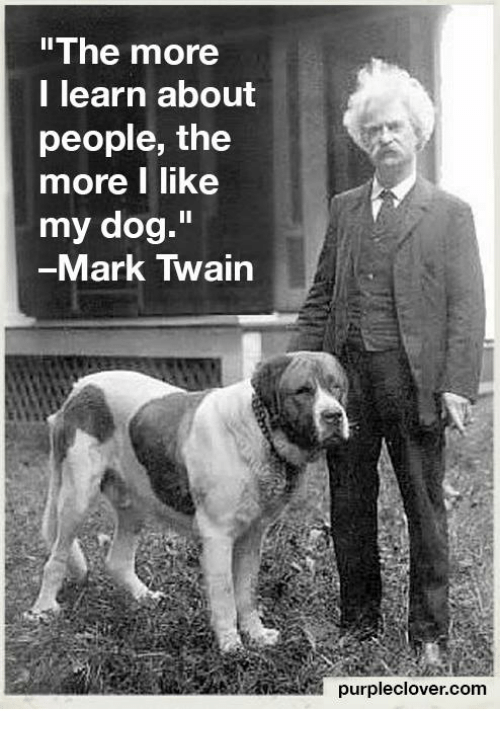 Mark Twain The More I Learn About People