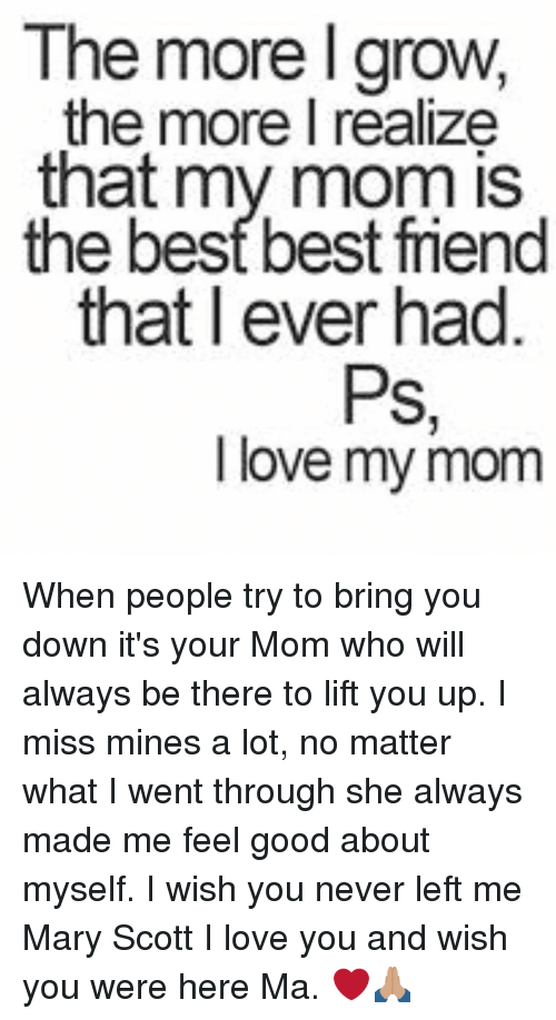 the more igrow the more i realize that my mom 15716203 ✅ 25 best memes about i love my mom i love my mom memes