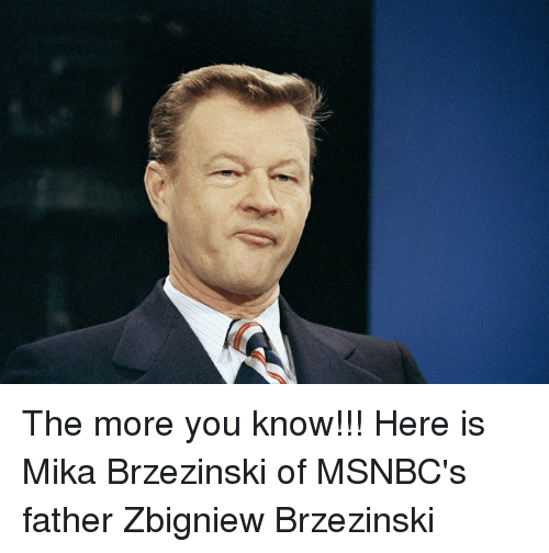 The More You Know, Mika, and Mika Brzezinski
