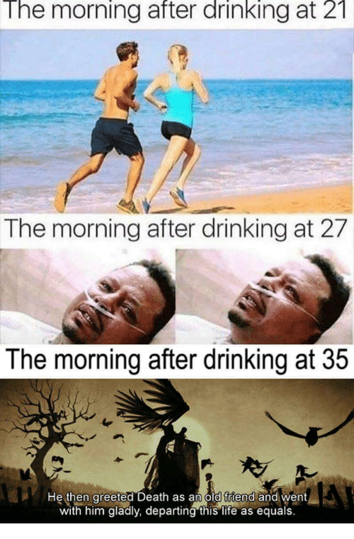 The morning after drinking at 2t the morning after drinking at 27 old friend next drinking life and death the morning after drinking at 2t the morning after m4hsunfo
