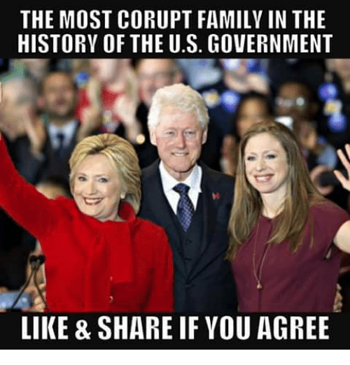 Family, Memes, and History: THE MOST CORUPT FAMILY IN THE  HISTORY OF THE U.S. GOVERNMENT  yi  LIKE & SHARE IF YOU AGREE