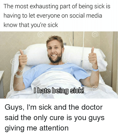 the most exhausting part of being sick is having to 10688233 ✅ 25 best memes about hate being sick hate being sick memes,Being Sick Meme
