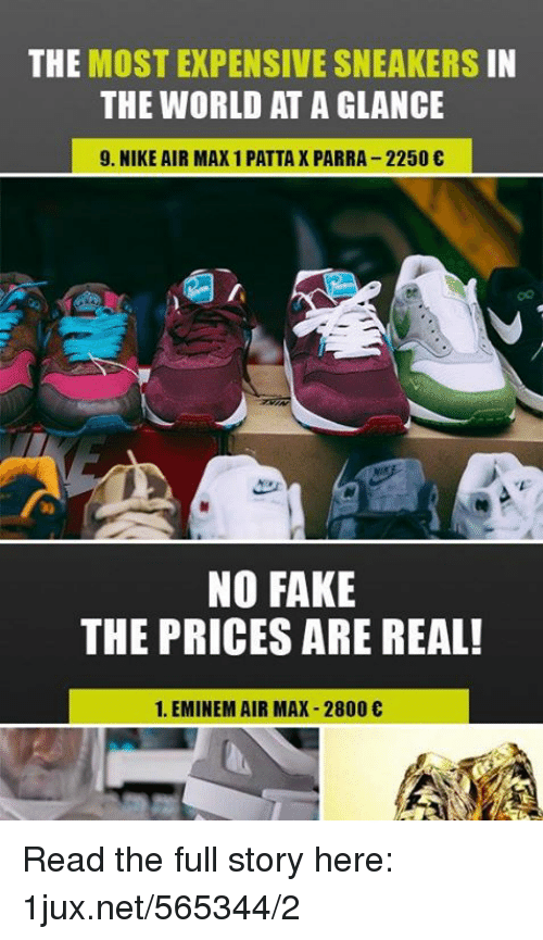 wholesale dealer ba07d 53aba nike air Memes · Eminem, Fake, and Memes  THE MOST EXPENSIVE SNEAKERS IN  THE WORLD AT A