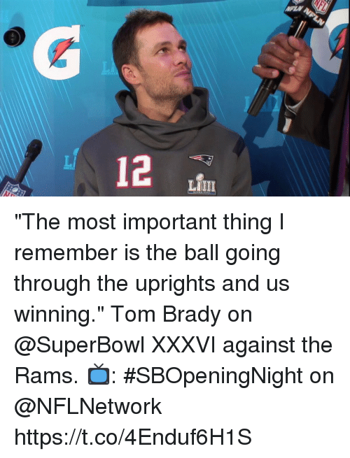"Memes, Tom Brady, and Rams: ""The most important thing I remember is the ball going through the uprights and us winning.""  Tom Brady on @SuperBowl XXXVI against the Rams.  📺: #SBOpeningNight on @NFLNetwork https://t.co/4Enduf6H1S"