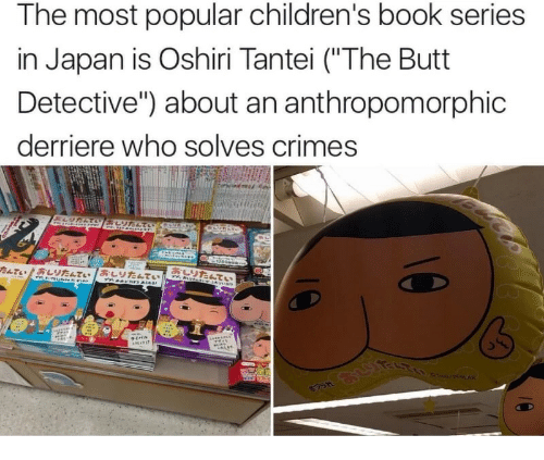 The Most Popular Children S Book Series In Japan Is Oshiri Tantei