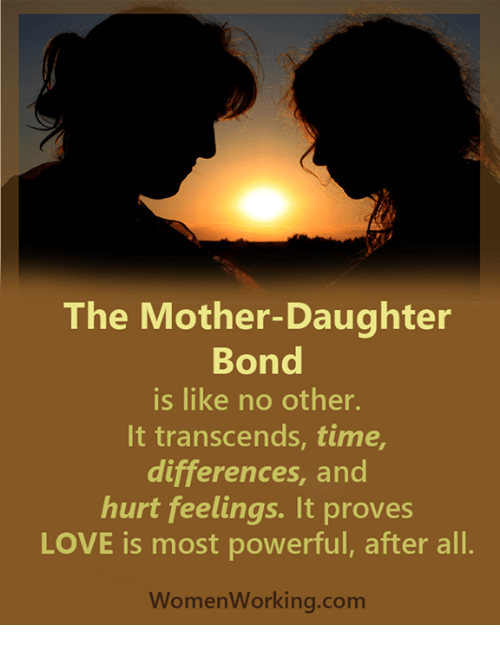 The mother daughter bond is like no other it transcends for The bond between mother and daughter