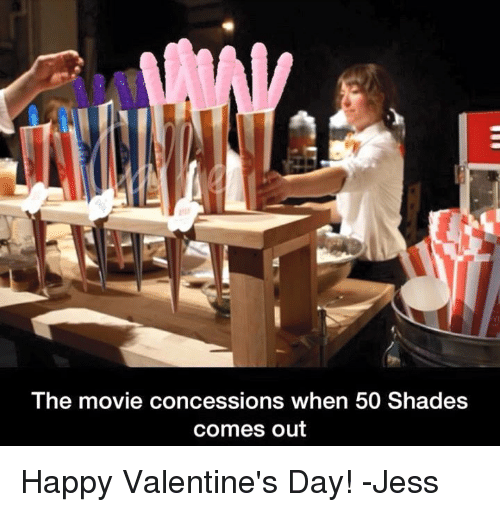 The Movie Concessions When 50 Shades Comes Out Happy Valentine S Day