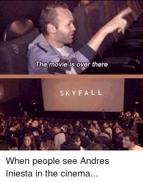 The Movie Is Over There SKY FALL When People See Andres