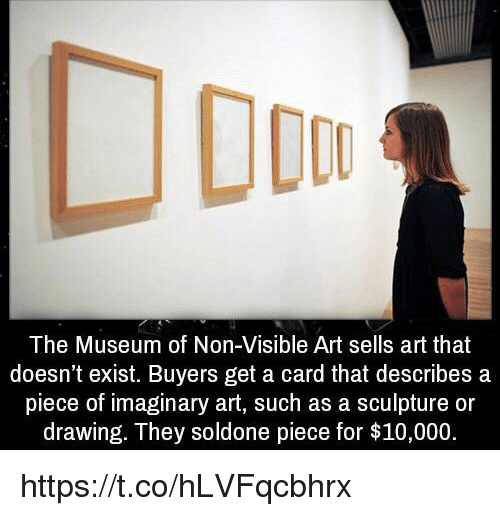 the museum of non visible art sells art that doesn t exist buyers